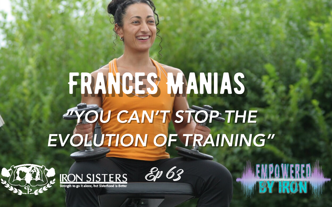"""Frances Manias: """"You can't stop the evolution of training"""" – Episode 63"""