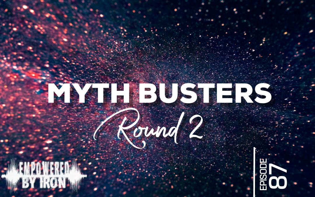 Mythbusters Round 2 – Episode 87