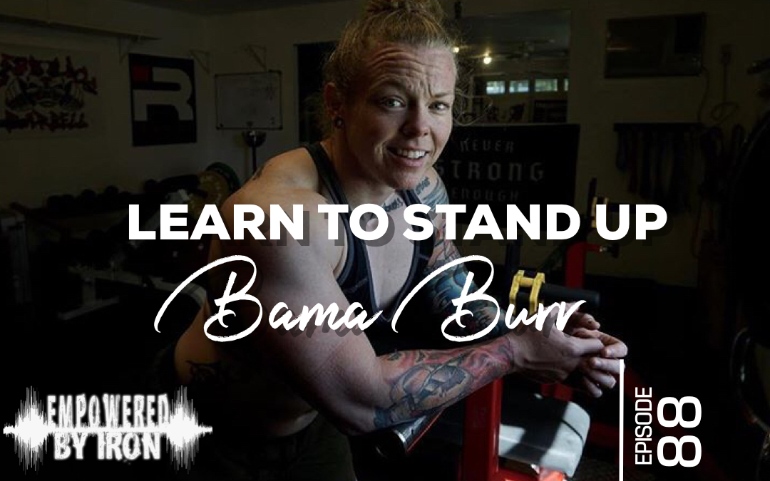 Stacy Burr : Learn to Stand Up – Episode 88