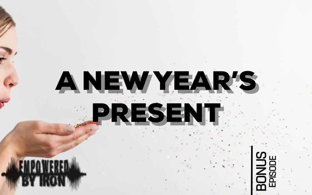 Bonus – A New Year's Present