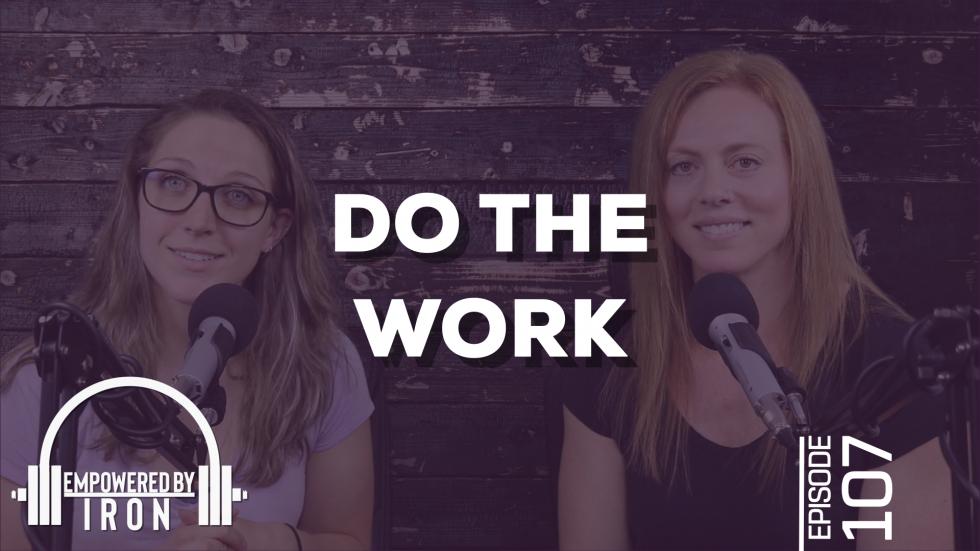 Do the Work – Episode 107