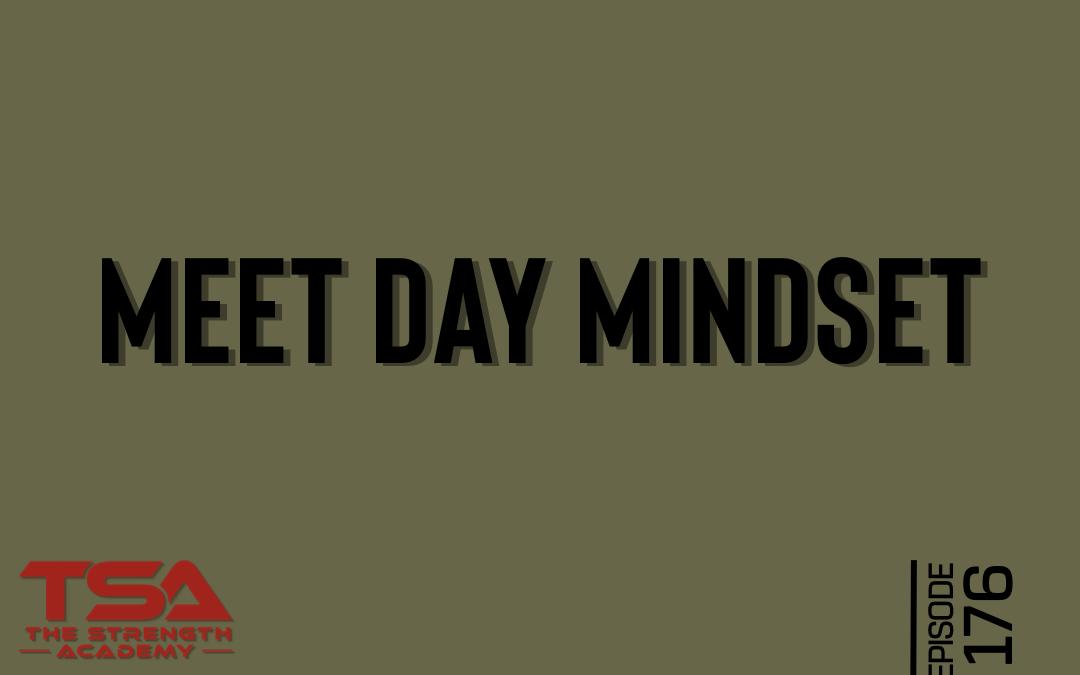 Meet Day Mindset – Episode 176